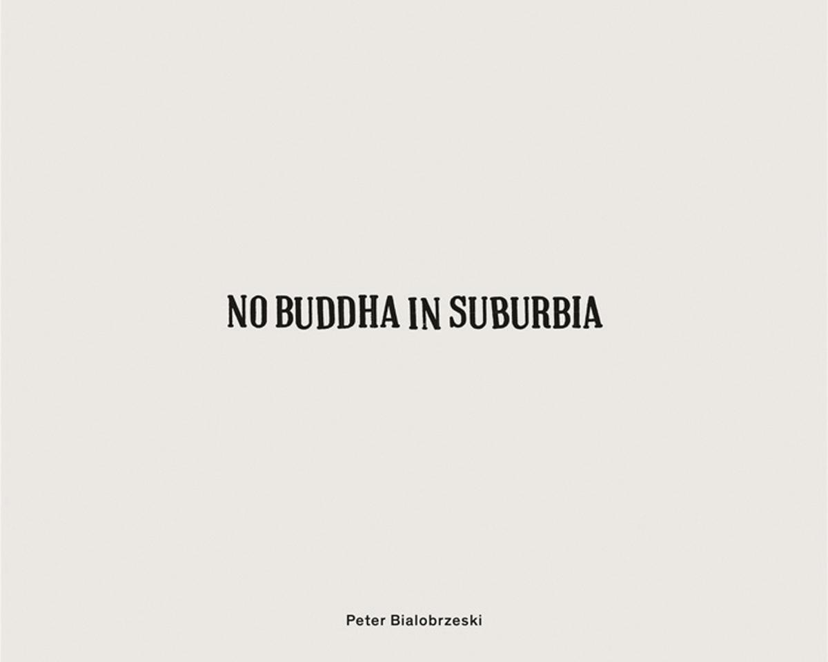 No Buddha in Suburbia