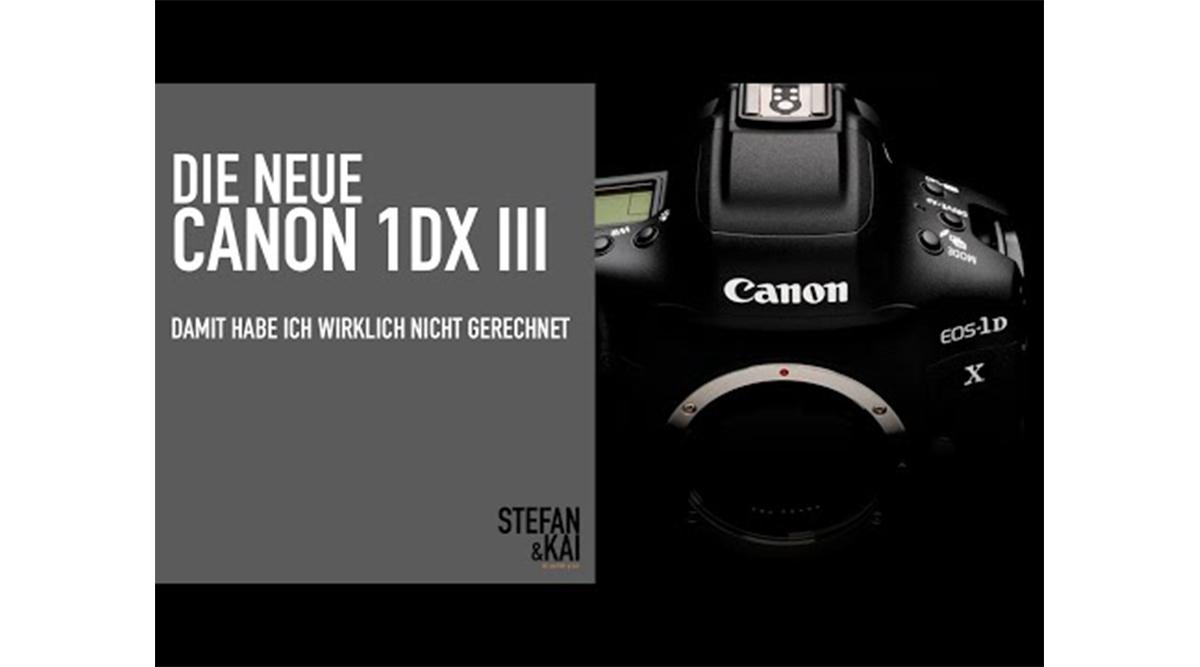 Canon 1Dx Mark 3 – Beste Filmkamera EVER!?